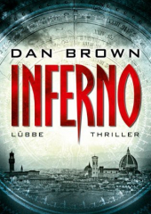 Inferno: Der neue Roman [Dan Brown]